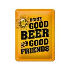 Blechschild - Drink Good Beer - Metall - 15x20 cm